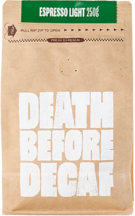 Death Before Decaf Espresso Light 250 g Coffee Beans